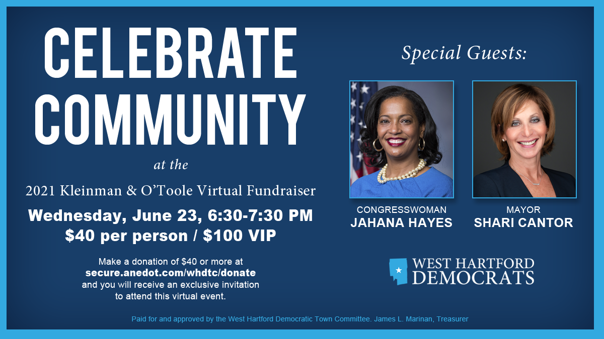 2021 Kleinman & O'Toole Fundraiser to Benefit the West Hartford Democrats